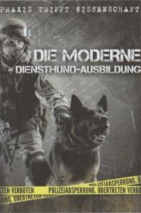 Die Moderne Diensthund-Ausbildung Klöpper